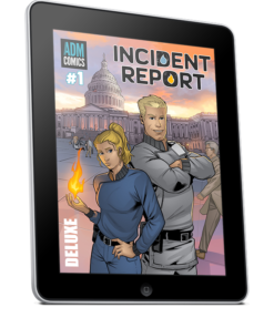 Incident Report Issue #1 Digital Deluxe Version